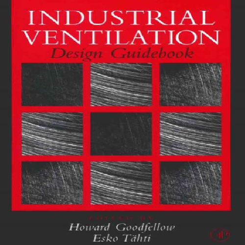 مرجع تهویه صنعتی INDUSTRIAL VENTILATION DESIGN GUIDBOOK