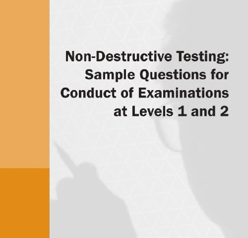 نمونه سوالات جامع آزمون های غیر مخرب non-Destructive Testing: sample Questions for Conduct of examinations at Levels 1 and 2 با جواب